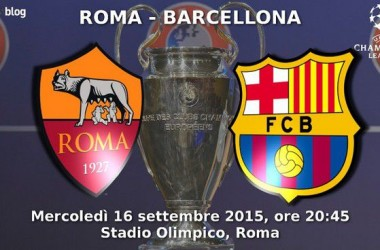 Champions League: tutto pronto per Roma-Barcellona