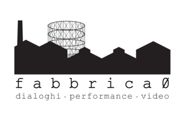 """fabbrica ø. Dialoghi, performance, video"" al Teatro India"